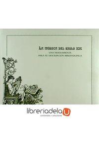 ag-la-musica-del-siglo-xix-una-herramienta-para-su-descripcion-bibliografica-9788492462025