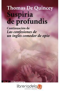 ag-suspiria-de-profundis-continuacion-de-las-confesiones-de-un-ingles-comedor-de-opio-9788420649153