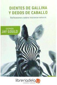 ag-dientes-de-gallina-y-dedos-de-caballo-reflexiones-sobre-historia-natural-9788484329916