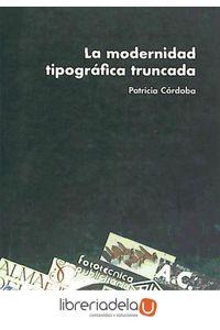 ag-la-modernidad-tipografica-truncada-9788496657076