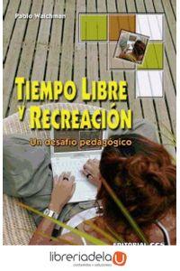 ag-tiempo-libre-y-recreacion-un-desafio-pedagogico-9788498421231