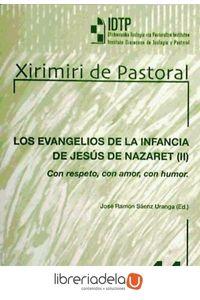 ag-los-evangelios-de-la-infancia-de-jesus-ii-con-respeto-con-amor-con-humor-9788433022608