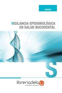 ag-vigilancia-epidemiologica-en-la-salud-bucodental-9788492598793
