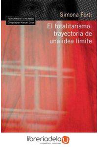 ag-el-totalitarismo-trayectoria-de-una-ida-limite-9788425425677