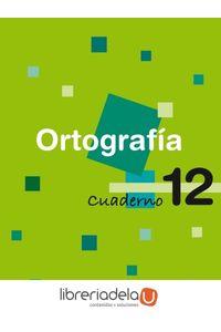 ag-ortografia-educacion-primaria-2-ciclo-cuaderno-12-9788423690145