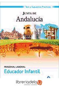 ag-educadores-infantiles-personal-laboral-junta-de-andalucia-test-y-supuestos-practicos-9788467602685