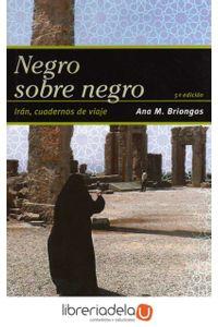 ag-negro-sobre-negro-iran-cuadernos-de-viaje-9788475846170