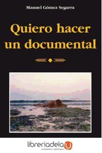 ag-quiero-hacer-un-documental-9788432136818