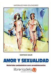 ag-amor-y-sexualidad-materiales-pedagogicos-para-preadolescentes-9788498421613