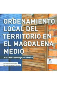 ordenamiento-loca-del-territorio-en-el-magdalena-medio-9789587811537-upuj