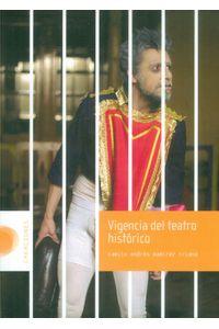 vigencia-del-teatro-historico-9789588782812-dist