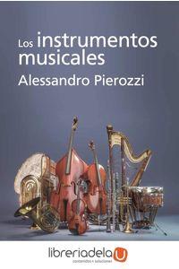 ag-los-instrumentos-musicales-alianza-editorial-9788491811305
