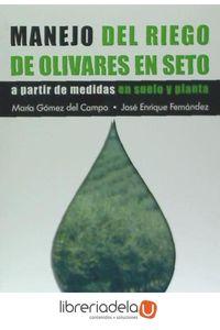 ag-manejo-del-riego-de-olivares-en-seto-9788485441884