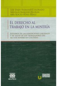 el-derecho-al-trabajo-en-la-mineria-9789587497564-inte
