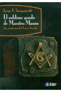 el-sublime-grado-de-maestro-mason-9789501715583-edga