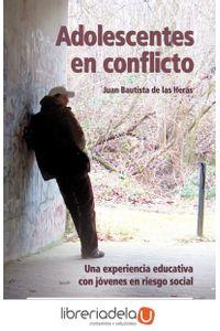 ag-adolescentes-en-conflicto-una-experiencia-educativa-con-jovenes-en-riesgo-social-9788498420449