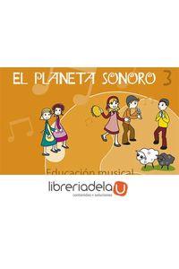 ag-el-planeta-sonoro-3-educacion-primaria-2-ciclo-9788428530750