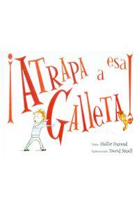 atrapa-a-esa-galleta-9788491450788-edga