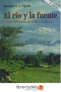 ag-el-rio-y-la-fuente-cuatro-historias-de-mujer-en-kenia-9788432133152
