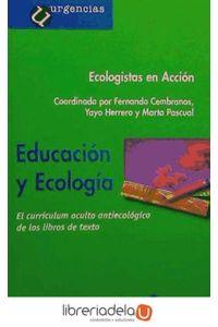 ag-educacion-y-ecologia-el-curriculum-oculto-antiecologico-de-los-libros-de-texto-9788478843435