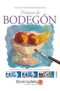 ag-pintura-de-bodegon-un-metodo-sencillo-y-ameno-para-empezar-a-pintar-9788434227804