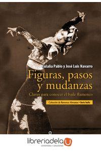 ag-figuras-pasos-y-mudanzas-claves-para-conocer-el-baile-flamenco-9788496710344