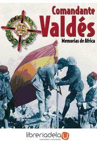ag-comandante-valdes-memorias-de-africa-9788493448370