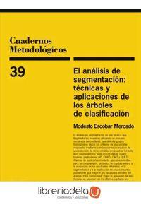 ag-el-analisis-de-segmentacion-tecnicas-y-aplicaciones-de-los-arboles-de-clasificacion-9788474764321