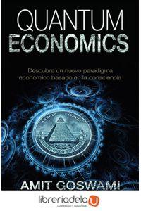 ag-quantum-economics-descubre-un-nuevo-paradigma-economico-basado-en-la-consciencia-la-esfera-de-los-libros-sl-9788490608395