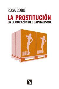 lib-la-prostitucion-en-el-corazon-del-capitalismo-otros-editores-9788490973462