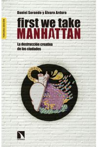 lib-first-we-take-manhattan-otros-editores-9788490971765