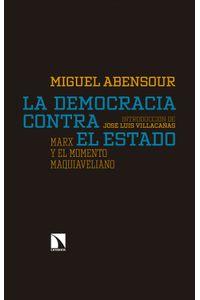 lib-la-democracia-contra-el-estado-otros-editores-9788490974063