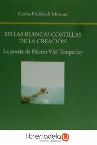 ag-en-las-blancas-costillas-de-la-creacion-la-poesia-de-hector-viel-temperley-visor-libros-sl-9788498951912