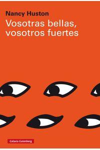 lib-vosotras-bellas-vosotros-fuertes-galaxia-gutenberg-9788417355395