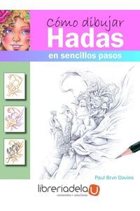 ag-como-dibujar-hadas-en-sencillos-pasos-editorial-el-drac-sl-9788498745696