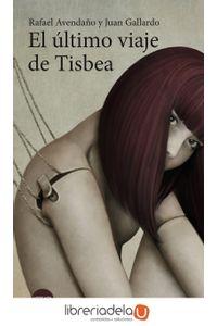 ag-el-ultimo-viaje-de-tisbea-ediciones-versatil-sl-9788416580668