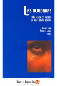 ag-las-olvidadas-mujeres-en-riesgo-de-exclusion-social-9788496373907