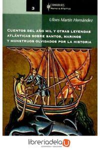 ag-cuentos-del-ano-mil-y-otras-leyendas-atlanticas-sobre-santos-marinos-y-monstruos-olvidados-por-la-historia-9788496640955