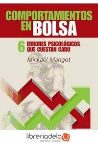ag-comportamientos-en-bolsa-seis-errores-psicologicos-que-cuestan-caro-9788493454333