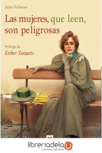 ag-las-mujeres-que-leen-son-peligrosas-9788496231986