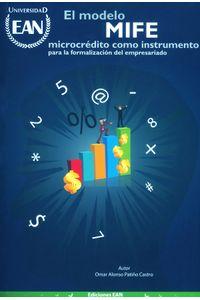 el-modelo-mife-microcredito-como-instrumento-para-la-formalizacion-del-empresariado-9789587561579-uean