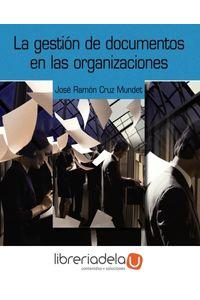 ag-la-gestion-de-documentos-en-las-organizaciones-9788436820652
