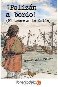 ag-polizon-a-bordo-el-secreto-de-colon-9788466747493