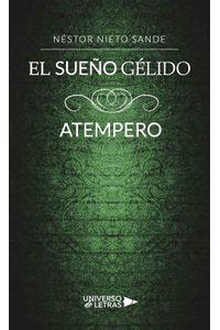 lib-el-sueno-gelido-atempero-grupo-planeta-9788417275839