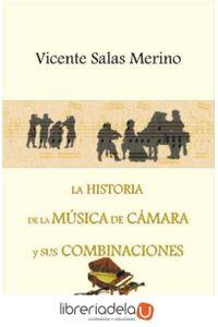 ag-la-historia-de-la-musica-de-camara-y-sus-combinaciones-9788498210132