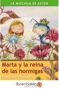 ag-marta-y-la-reina-de-las-hormigas-9788482399300