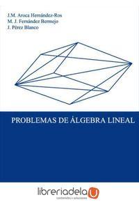 ag-problemas-de-algebra-lineal-9788484483038