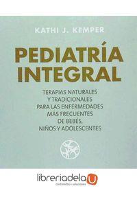 ag-pediatria-integral-medicina-natural-para-los-problemas-comunes-de-bebes-ninos-y-adolescentes-9788489778900