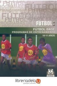 ag-futbol-base-programas-de-entrenamiento-10-11-anos-9788480190244