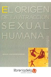 ag-el-origen-de-la-atraccion-sexual-humana-9788446021704